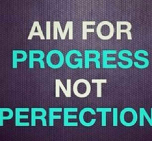 aimforprogress_not_perfection